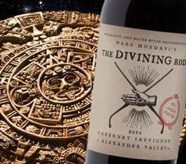 The Divining Rod Wines From Marc Mondavi